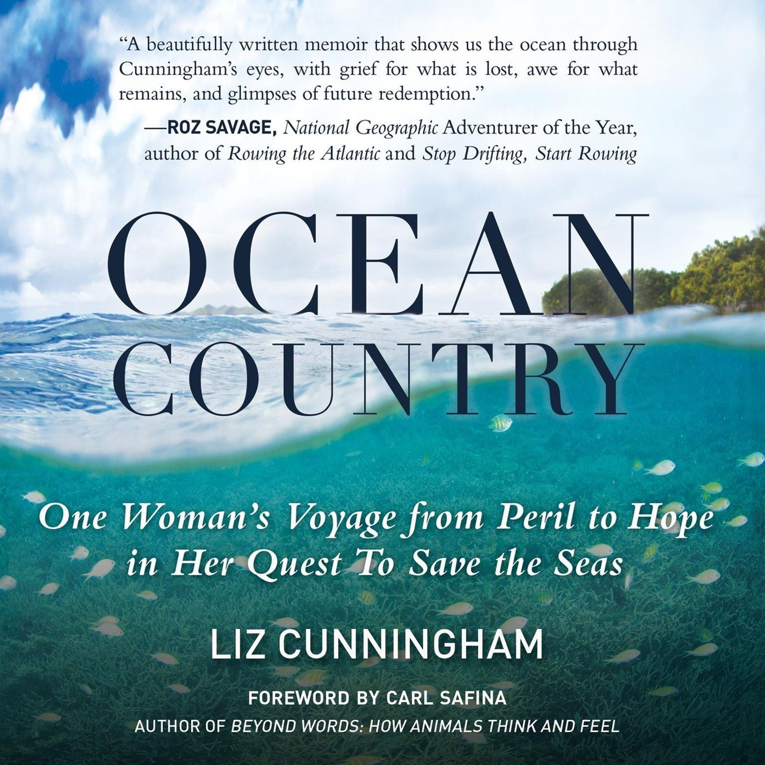 Printable Ocean Country: One Woman's Voyage from Peril to Hope in her Quest To Save the Seas Audiobook Cover Art