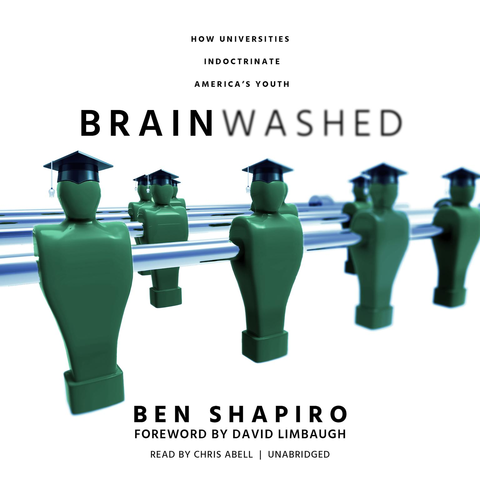 Printable Brainwashed: How Universities Indoctrinate America's Youth Audiobook Cover Art