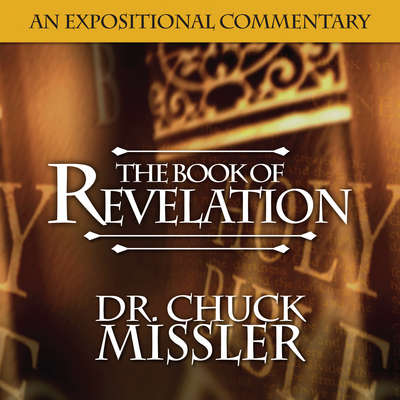 The Book of Revelation: Volume 2 Audiobook, by Chuck Missler