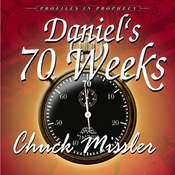 Daniels 70 Weeks Audiobook, by Chuck Missler