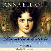 Pemberley to Waterloo: Pride and Prejudice Chronicles, Book 2 Audiobook, by Anna Elliott