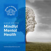 Mindful Mental Health Audiobook, by Centre of Excellence
