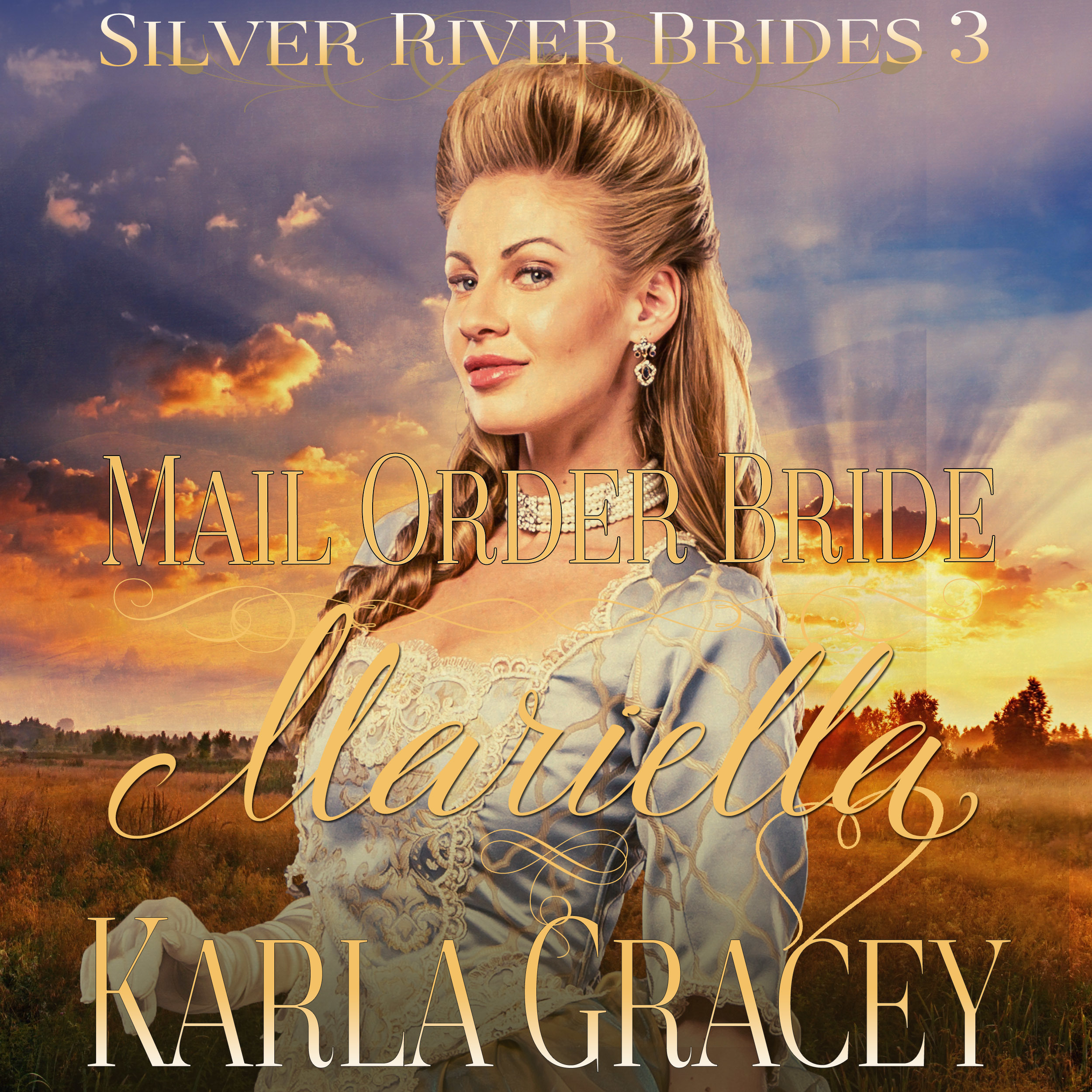 Printable Mail Order Bride Mariella (Silver River Brides, Book 3) Audiobook Cover Art