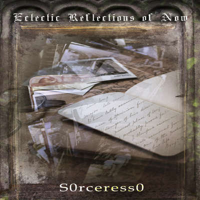 Eclectic Reflections Of Now Audiobook, by S0rceress0