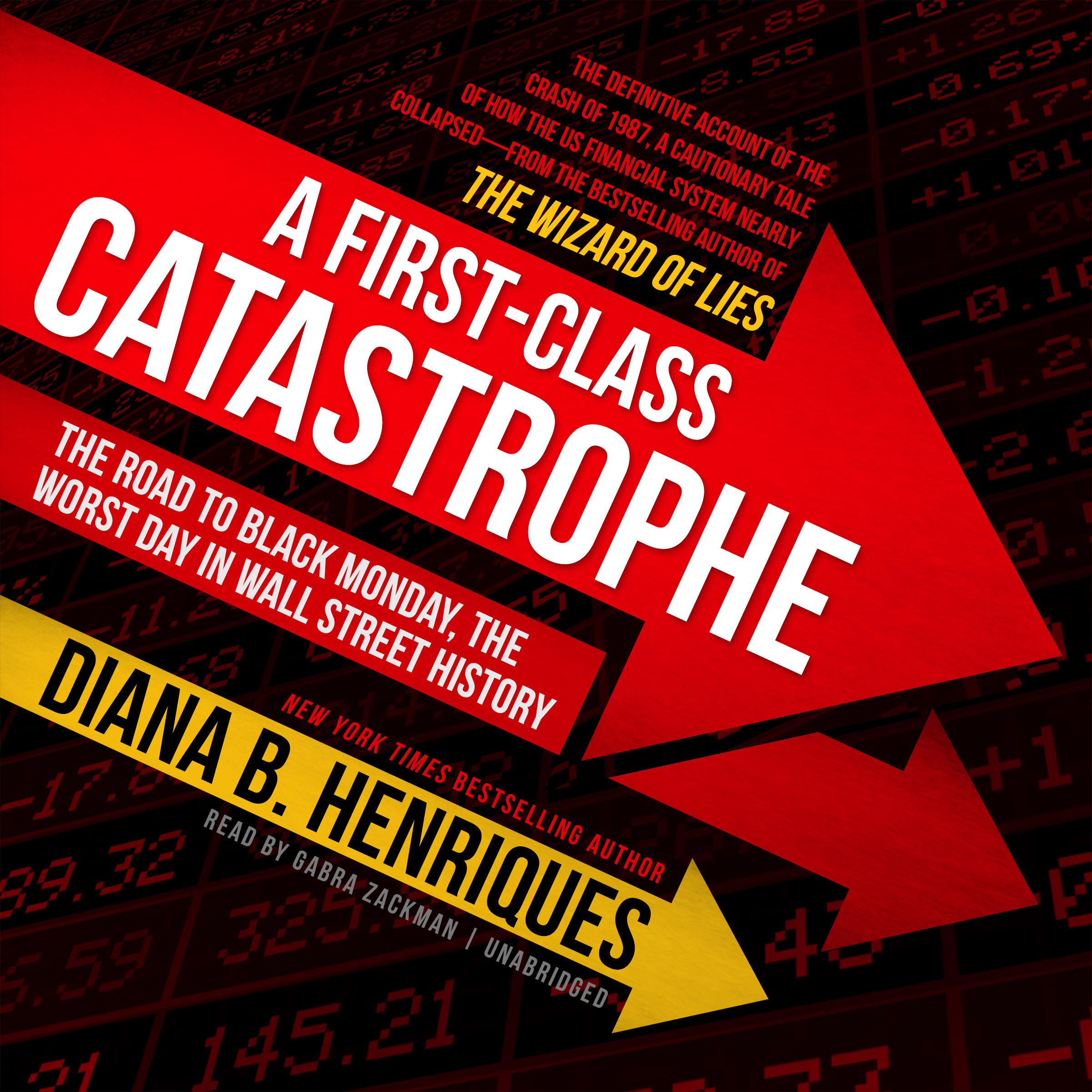 Printable A First-Class Catastrophe: The Road to Black Monday, the Worst Day in Wall Street History Audiobook Cover Art