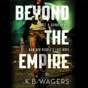 Beyond the Empire Audiobook, by K. B. Wagers