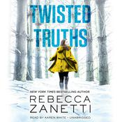 Twisted Truths Audiobook, by Rebecca Zanetti
