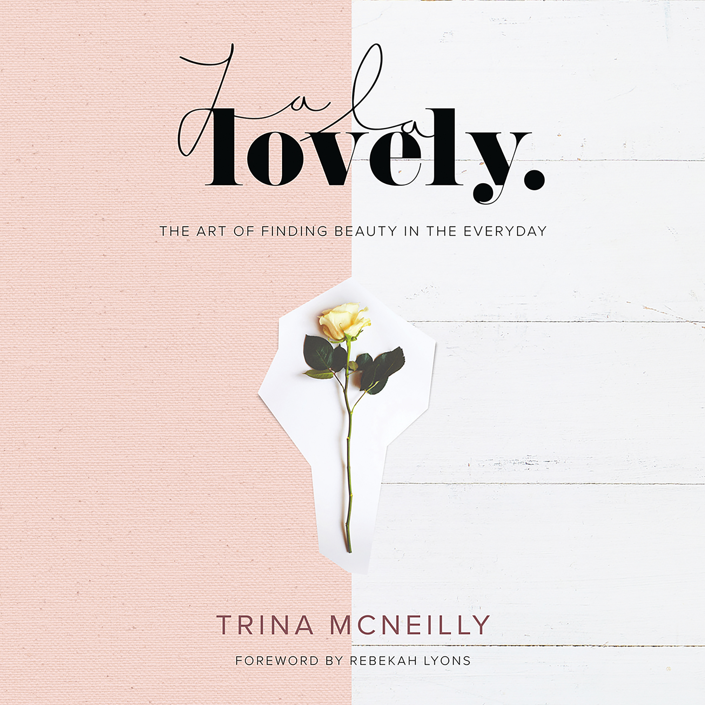 Printable La La Lovely: The Art of Finding Beauty in the Everyday Audiobook Cover Art