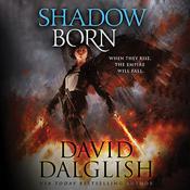 Shadowborn Audiobook, by David Dalglish