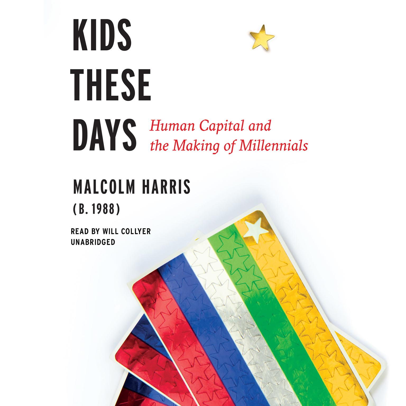Printable Kids These Days: Human Capital and the Making of Millennials Audiobook Cover Art