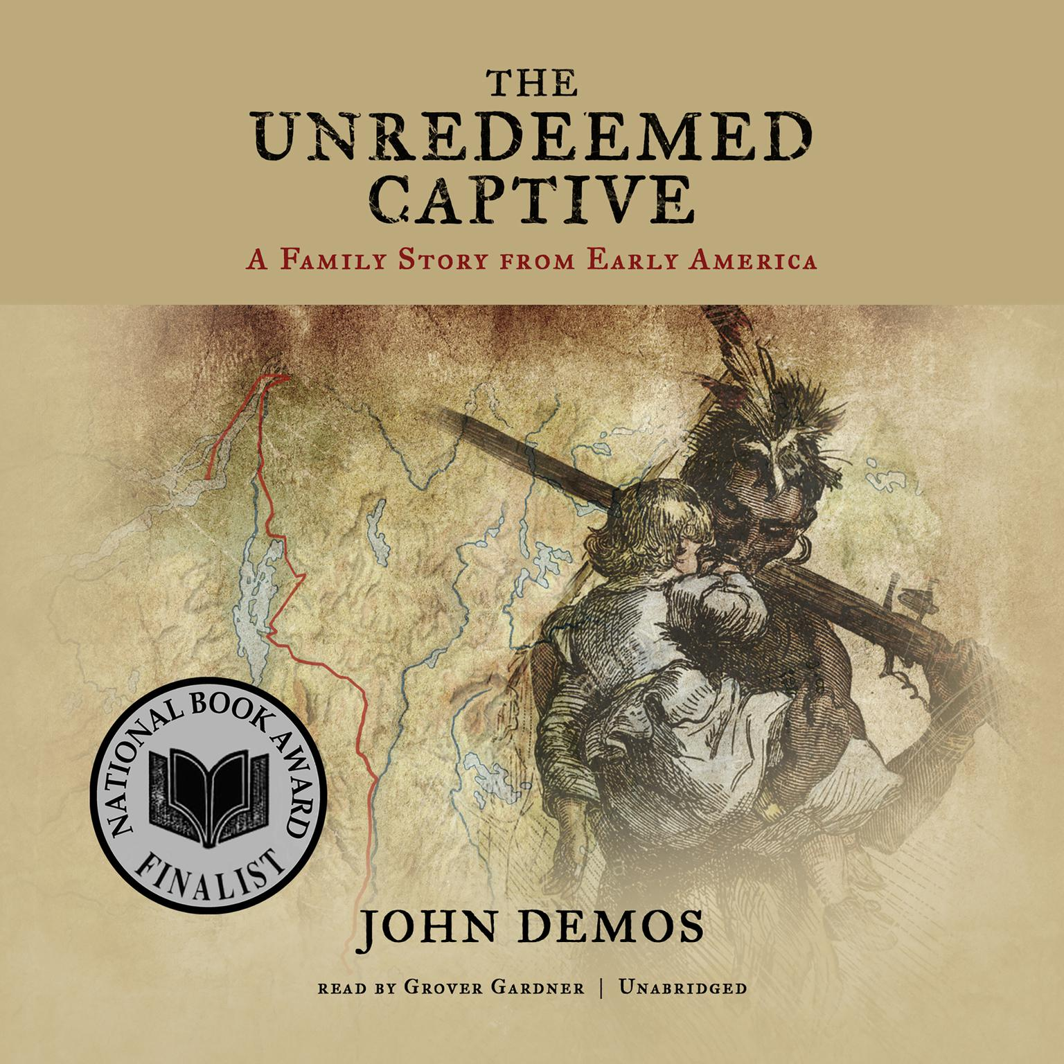 Printable The Unredeemed Captive: A Family Story from Early America Audiobook Cover Art
