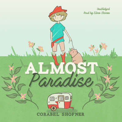 Almost Paradise Audiobook, by Corabel Shofner