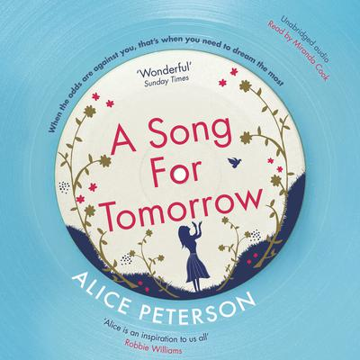 A Song for Tomorrow Audiobook, by Alice Peterson