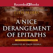 A Nice Derangement of Epitaphs Audiobook, by Ellis Peters