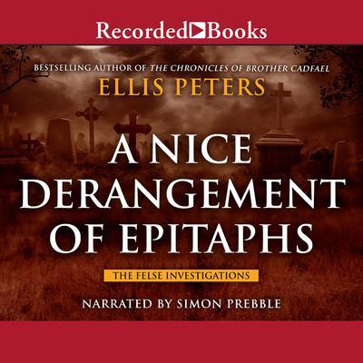 A Nice Derangement of Epitaphs Audiobook, by Ellis Peters