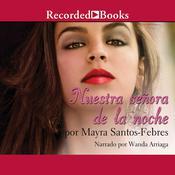 Nuestra senora de la noche, by Mayra Santos-Febres