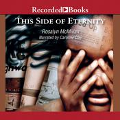 This Side of Eternity, by Rosalyn McMillan