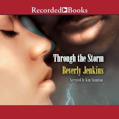 Through the Storm Audiobook, by Beverly Jenkins