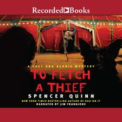 To Fetch a Thief Audiobook, by Spencer Quinn