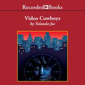 Video Cowboys, by Yolanda Joe