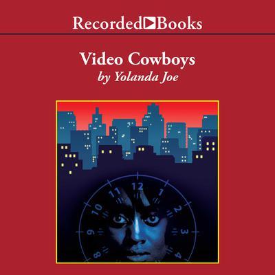 Video Cowboys Audiobook, by Yolanda Joe