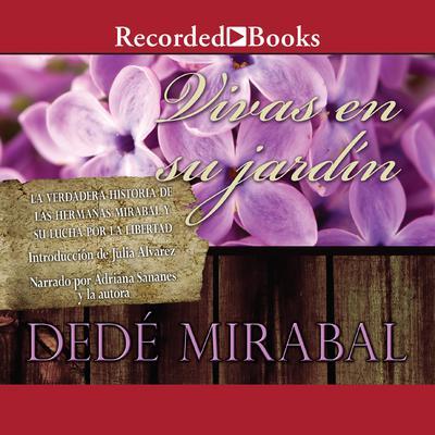 Vivas en su jardín Audiobook, by Dedé Mirabal