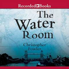 The Water Room Audiobook, by Christopher Fowler