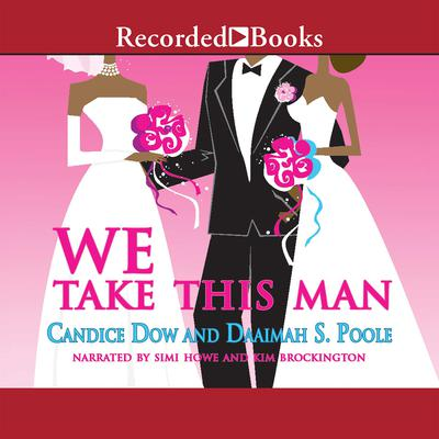 We Take This Man Audiobook, by Daaimah Poole