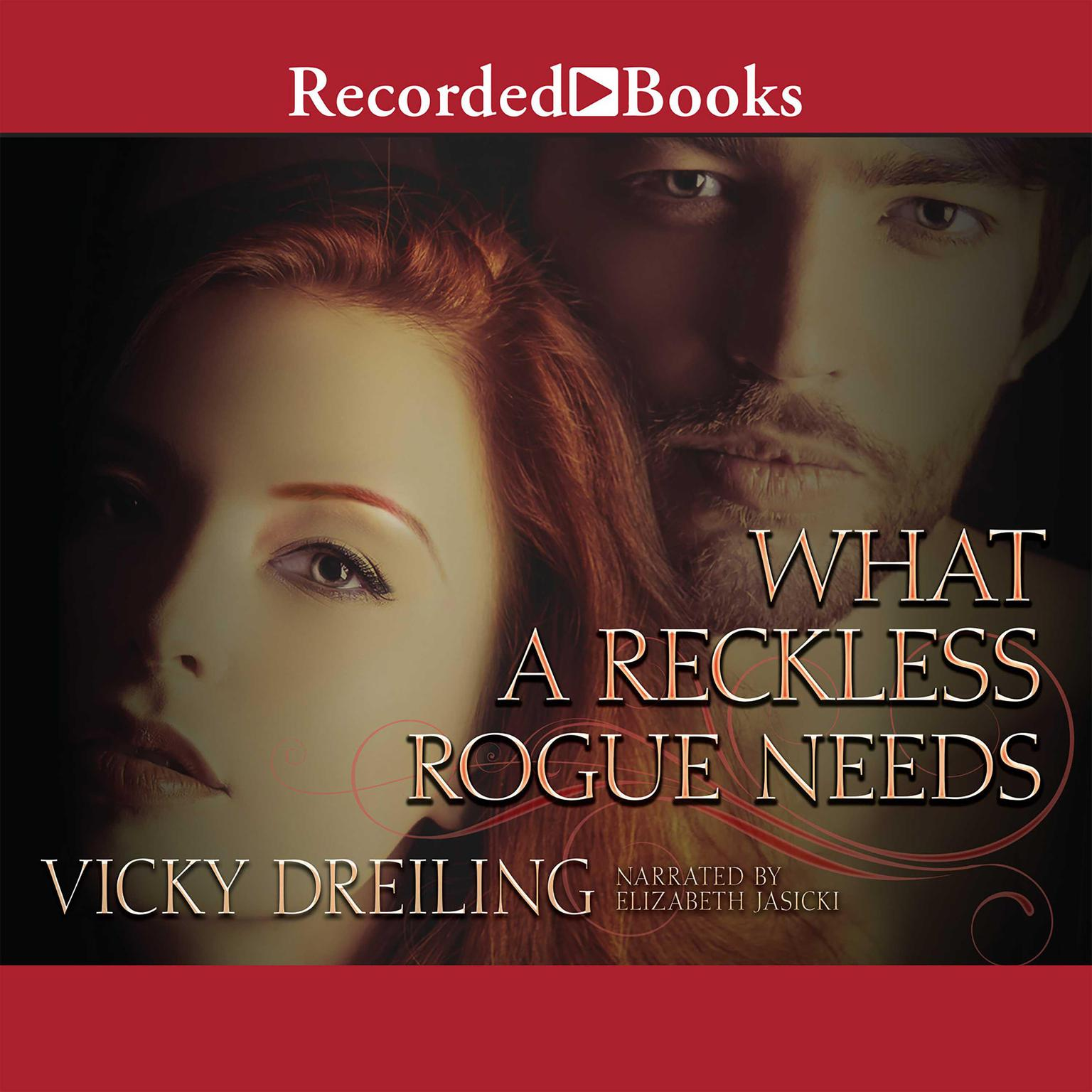 Printable What a Reckless Rogue Needs Audiobook Cover Art