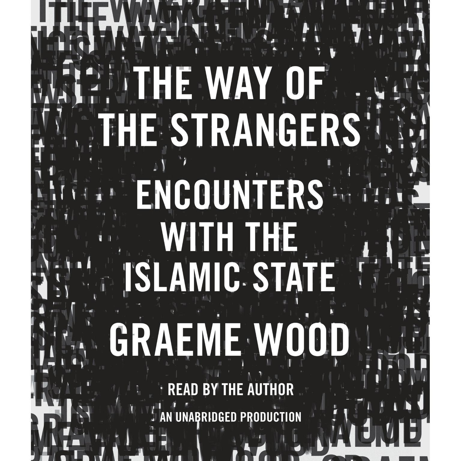 Printable The Way of the Strangers: Encounters with the Islamic State Audiobook Cover Art
