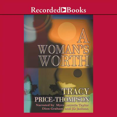 A Womans Worth Audiobook, by Tracy Price-Thompson
