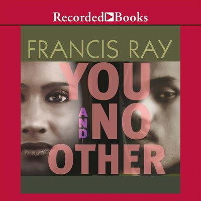 You And No Other Audiobook, by Francis Ray