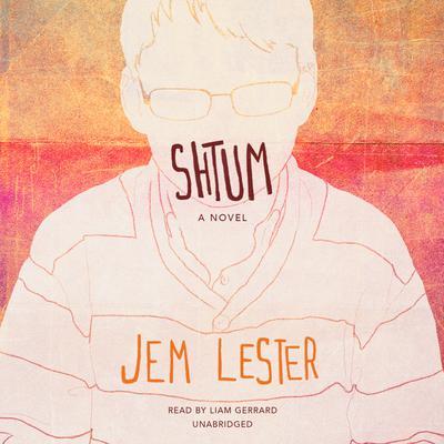 Shtum: A Novel Audiobook, by Jem Lester