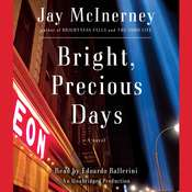 Bright, Precious Days: A Novel, by Jay McInerney