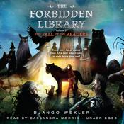The Fall of the Readers: The Forbidden Library: Volume 4 Audiobook, by Django Wexler