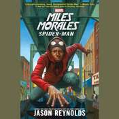 Miles Morales: Spider-Man Audiobook, by Jason Reynolds
