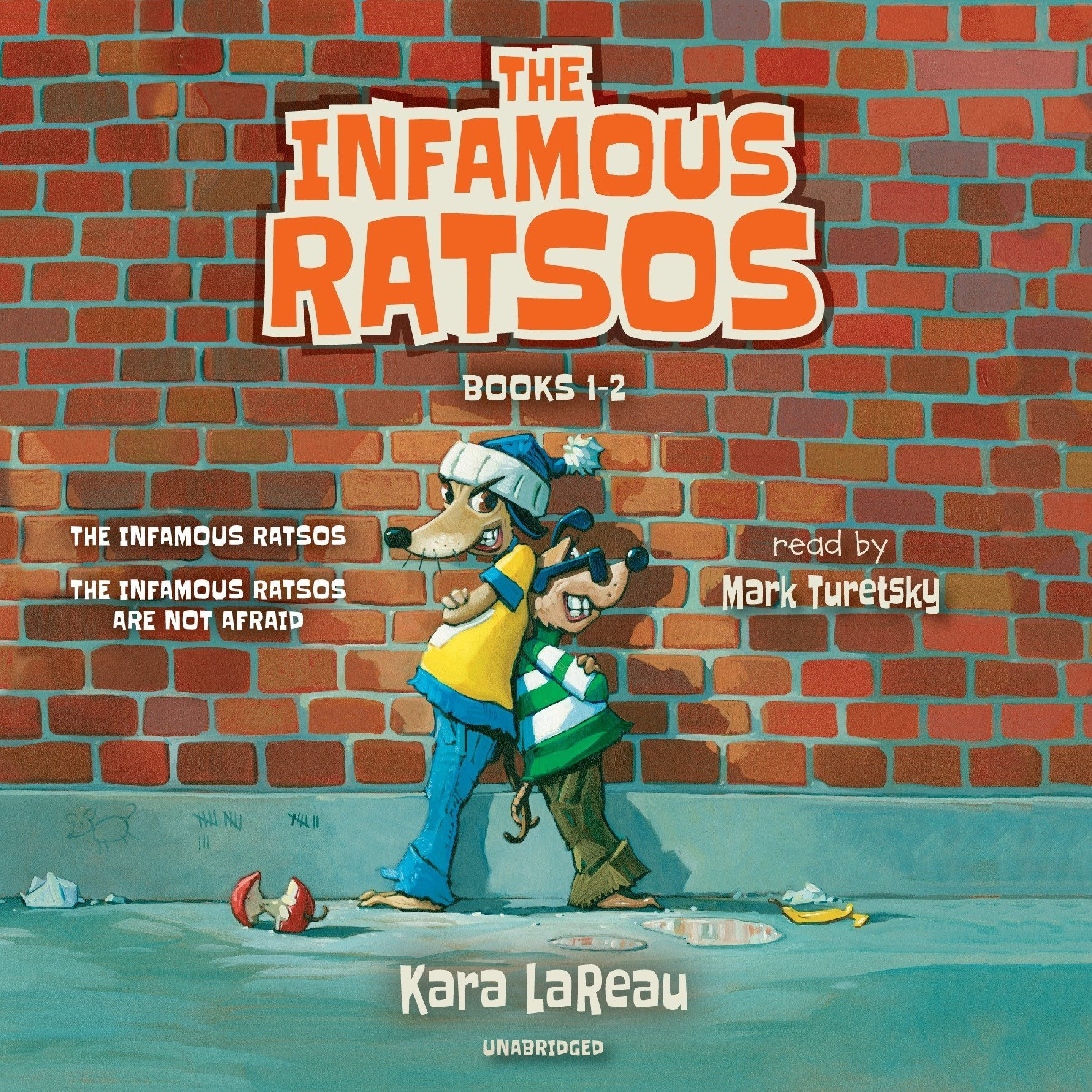 Printable The Infamous Ratsos: Books 1-2: The Infamous Ratsos; The Infamous Ratsos Are Not Afraid Audiobook Cover Art