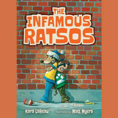 The Infamous Ratsos Audiobook, by Kara LaReau