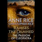 Ramses the Damned: The Passion of Cleopatra Audiobook, by Anne Rice