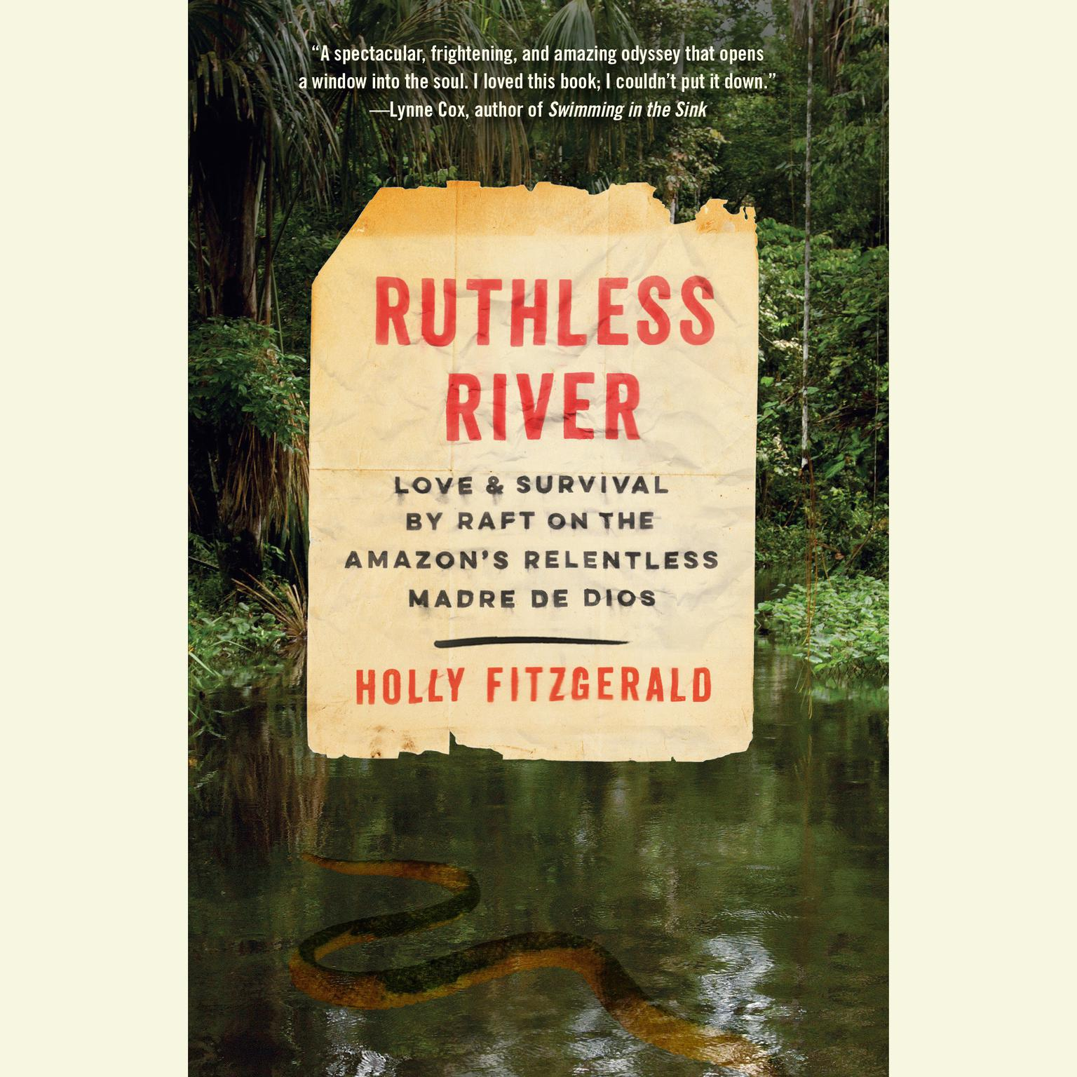 Printable Ruthless River: Love and Survival by Raft on the Amazon's Relentless Madre de Dios Audiobook Cover Art
