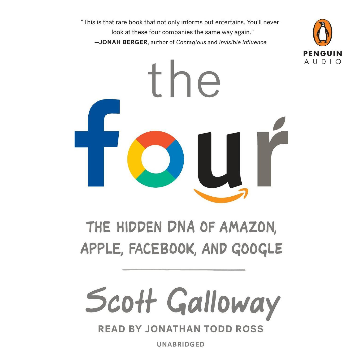 Printable The Four: The Hidden DNA of Amazon, Apple, Facebook, and Google Audiobook Cover Art