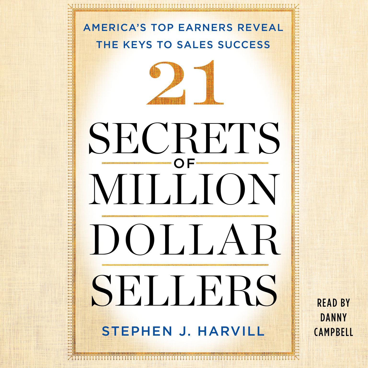 Printable 21 Secrets of Million-Dollar Sellers: America's Top Earners Reveal the Keys to Sales Success Audiobook Cover Art