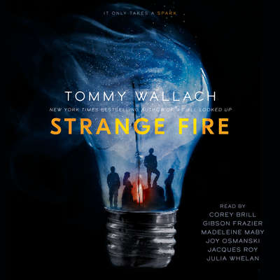 Strange Fire Audiobook, by Tommy Wallach