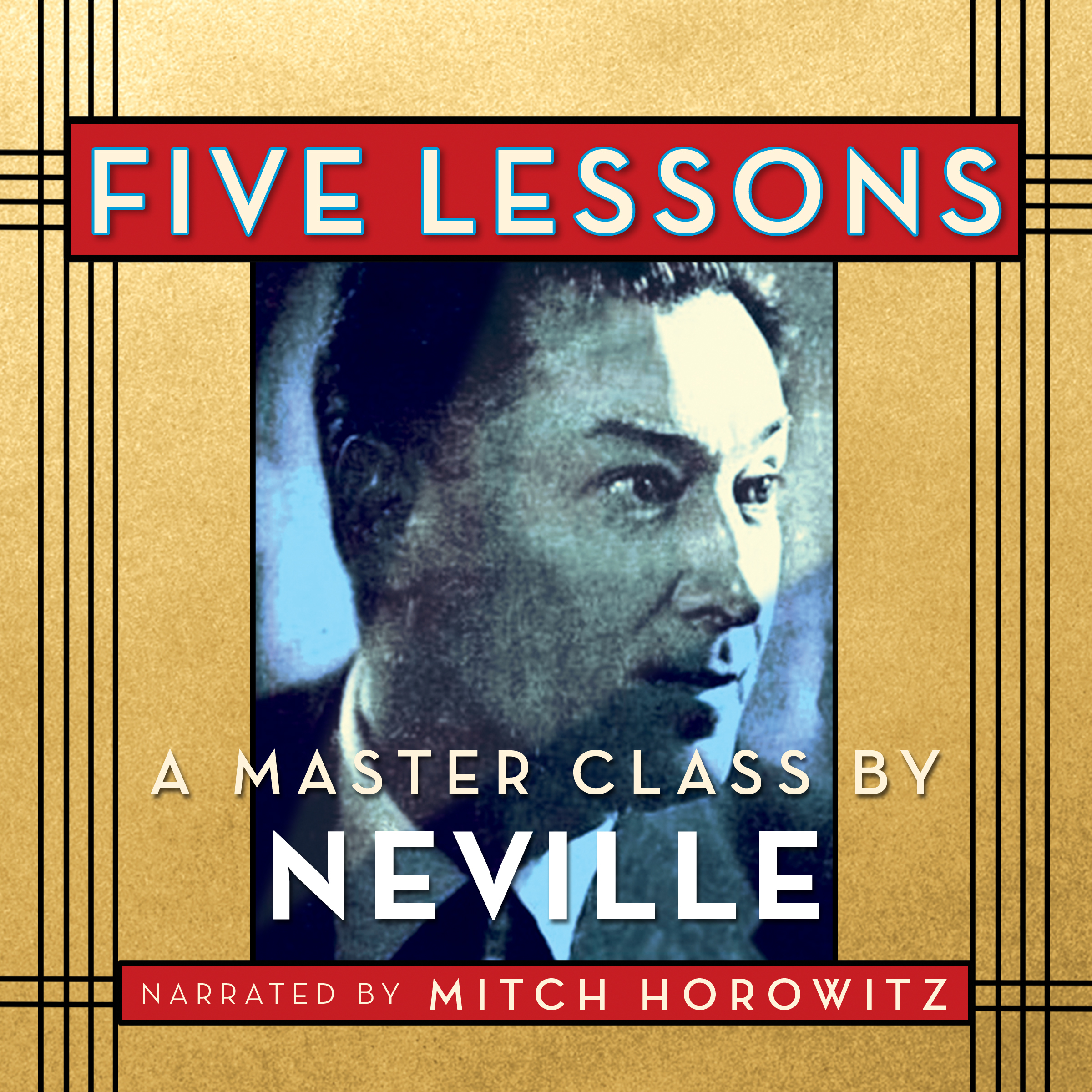 Printable Five Lessons: A Master Class by Neville Audiobook Cover Art