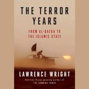The Terror Years: From al-Qaeda to the Islamic State, by Lawrence Wright