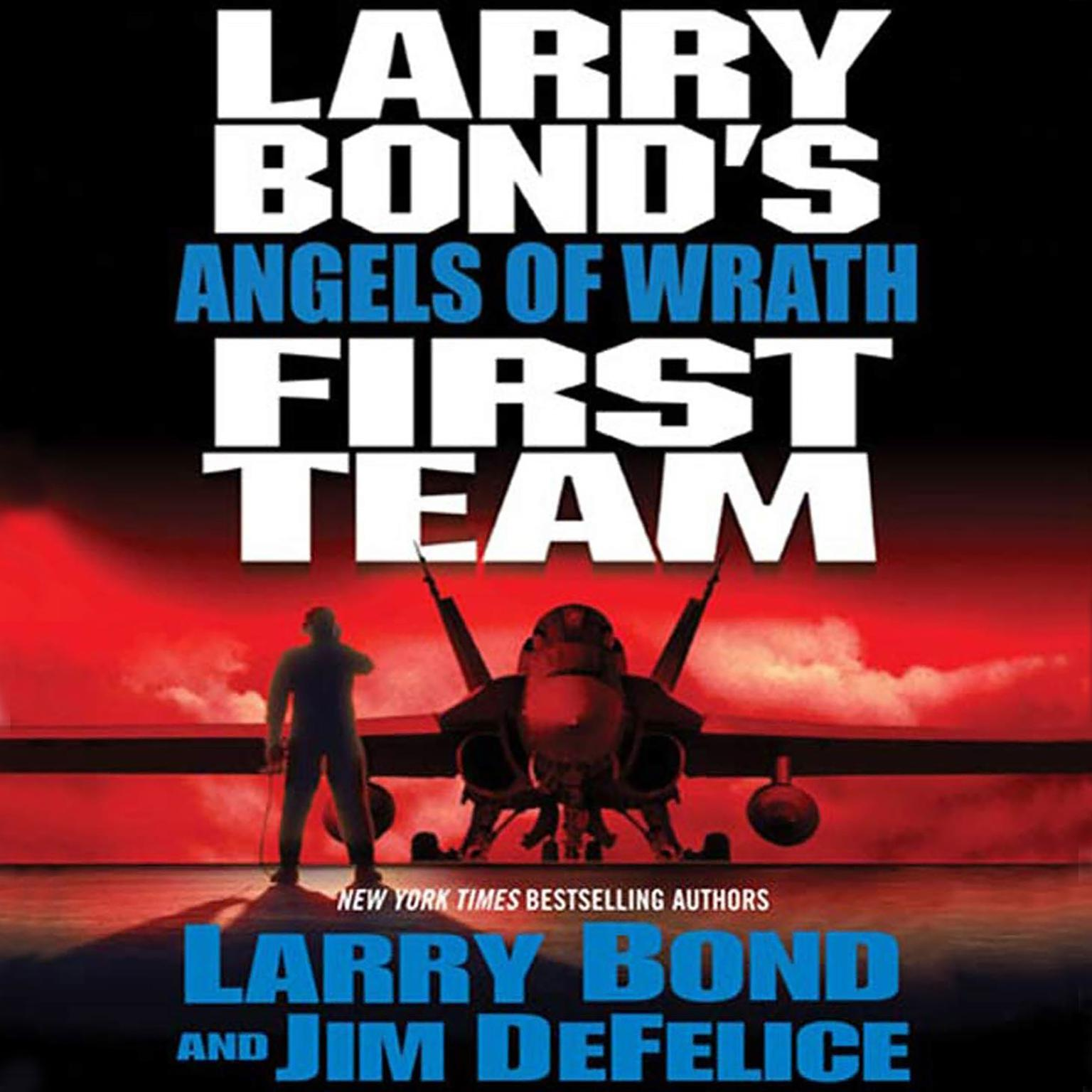 Printable Larry Bond's First Team: Angels of Wrath Audiobook Cover Art