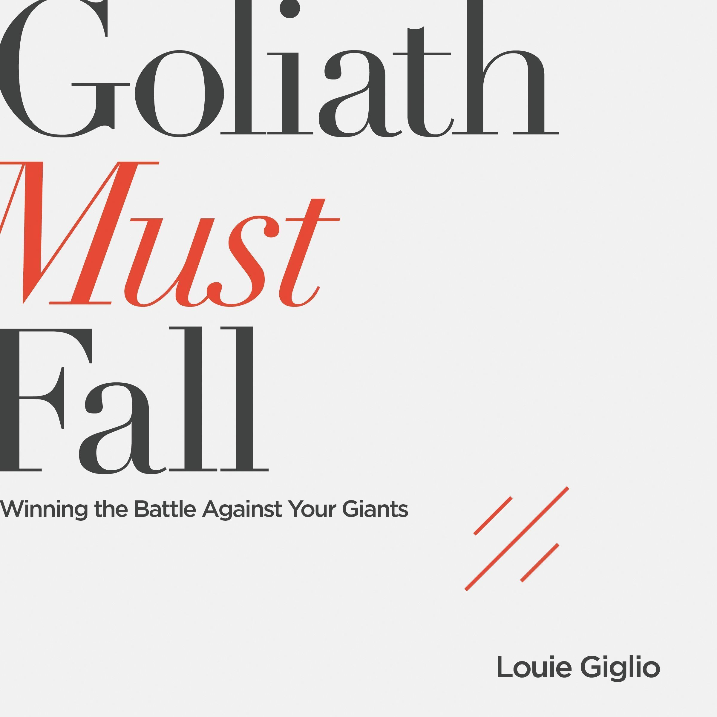 Printable Goliath Must Fall: Winning the Battle Against Your Giants Audiobook Cover Art