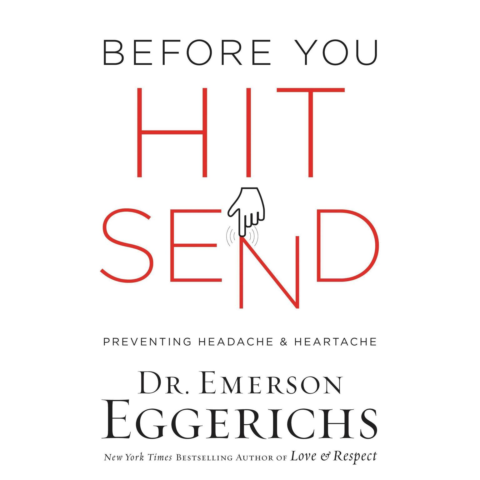 Printable Before You Hit Send: Preventing Headache and Heartache Audiobook Cover Art