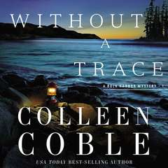 Without a Trace: The Rock Harbor Series Audiobook, by Colleen Coble