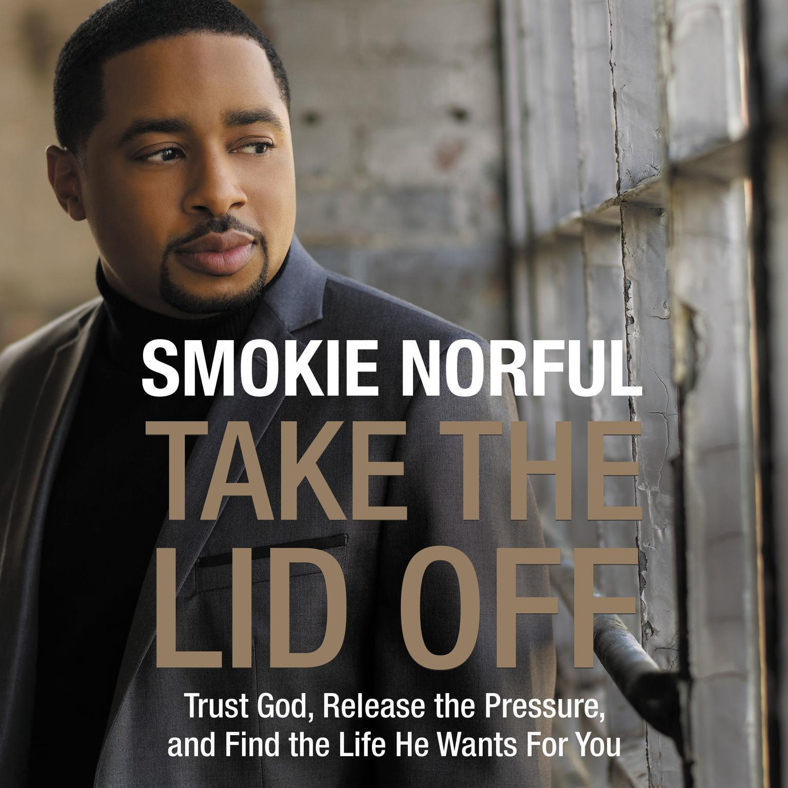Printable Take the Lid Off: Trust God, Release the Pressure, and Find the Life He Wants for You Audiobook Cover Art